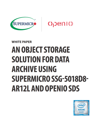 Why OpenIO SDS is a perfect match on Supermicro hardware for data archive - Preview