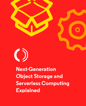 Next-Generation Object Storage and Serverless Computing Explained - Preview