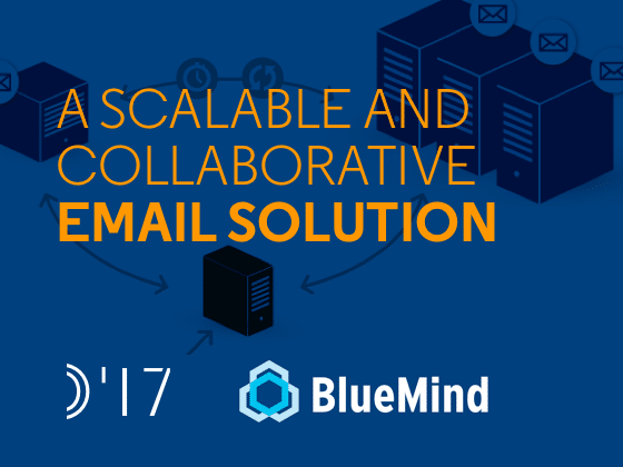 A Scalable and Collaborative Email Solution from BlueMind and OpenIO - Preview