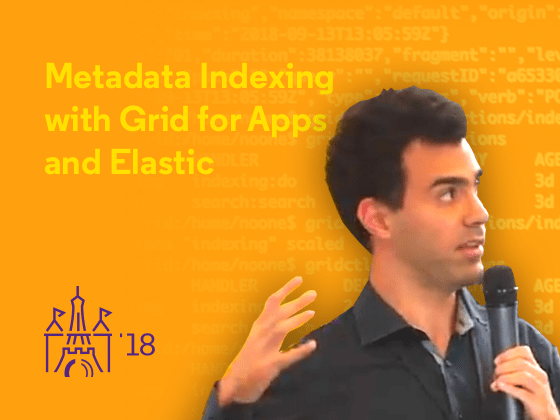 Metadata Indexing with GridforApps and Elasticsearch - Preview