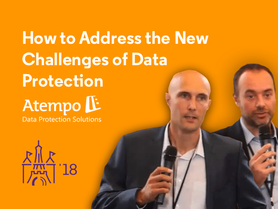 How to Address the New Challenges of Data Protection with Atempo - Preview