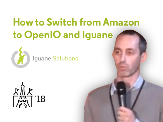 How to Switch from Amazon to OpenIO and Iguane Solutions - Preview
