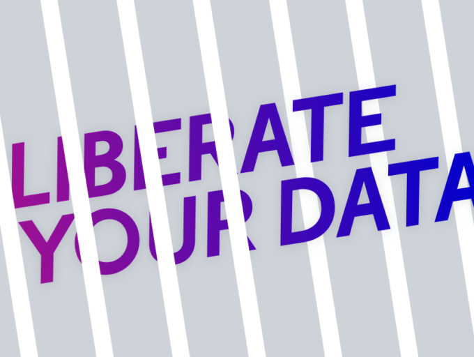 Liberate Your Data